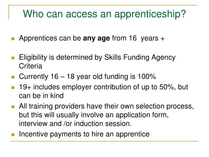 Who can access an apprenticeship?