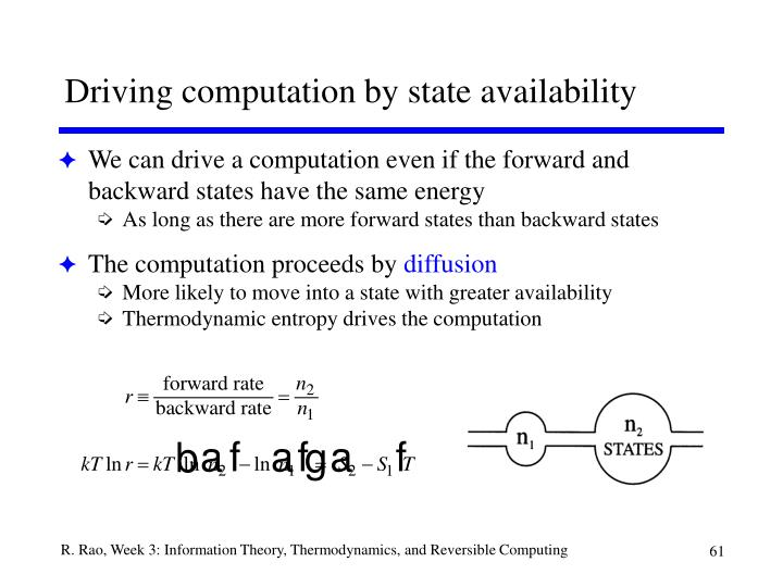 Driving computation by state availability