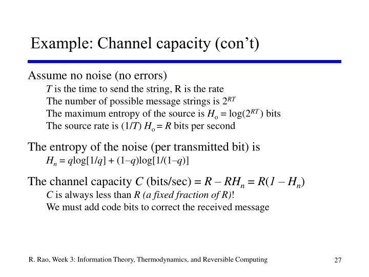 Example: Channel capacity (con't)