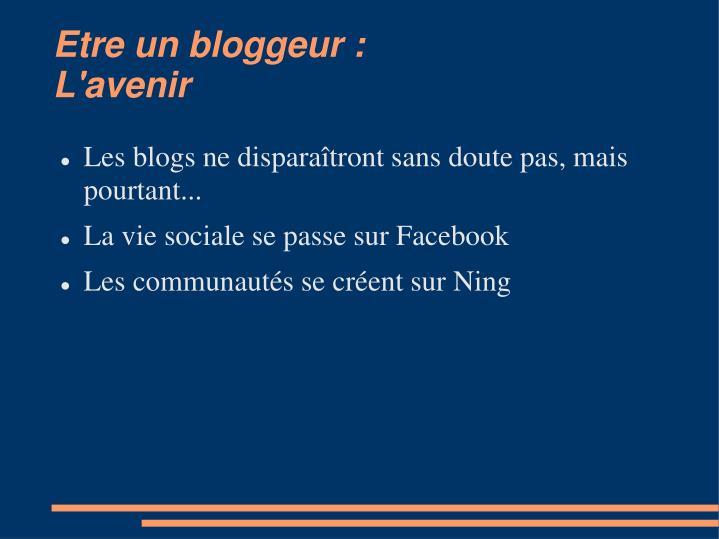 Etre un bloggeur :
