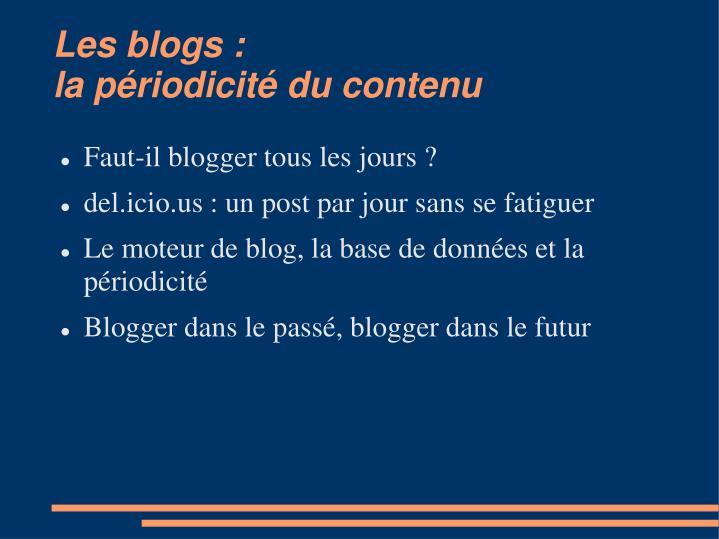 Les blogs :