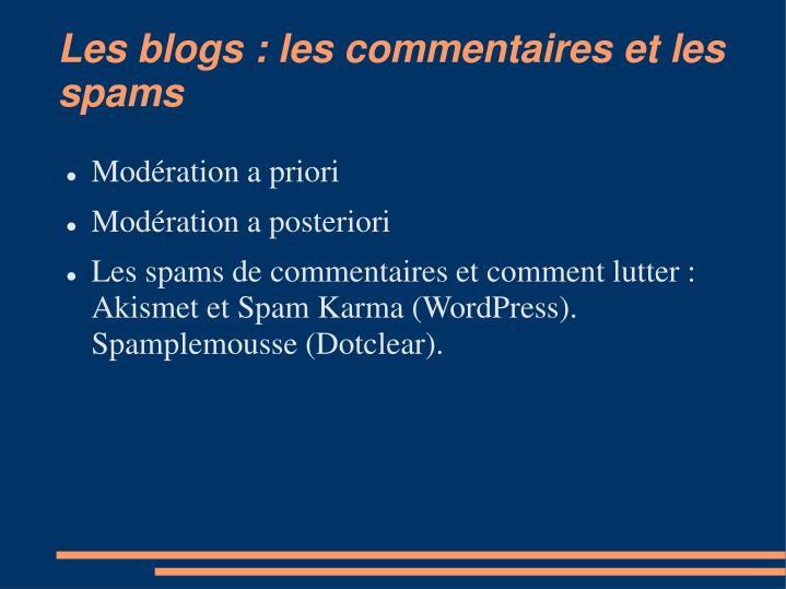 Les blogs : les commentaires et les spams