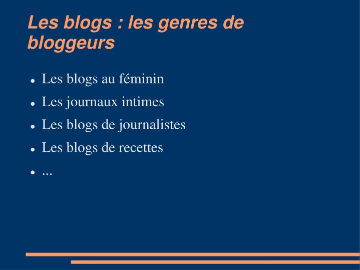 Les blogs : les genres de bloggeurs