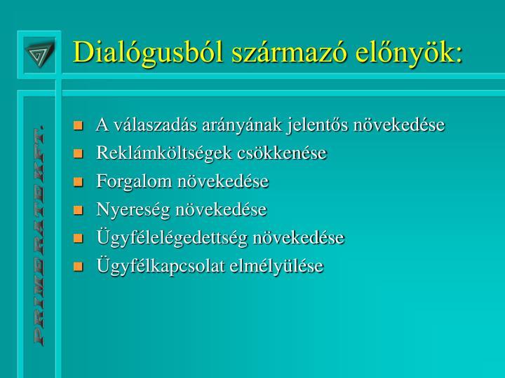 Dialógusból származó előnyök: