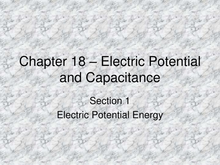 chapter 18 electric potential and capacitance n.
