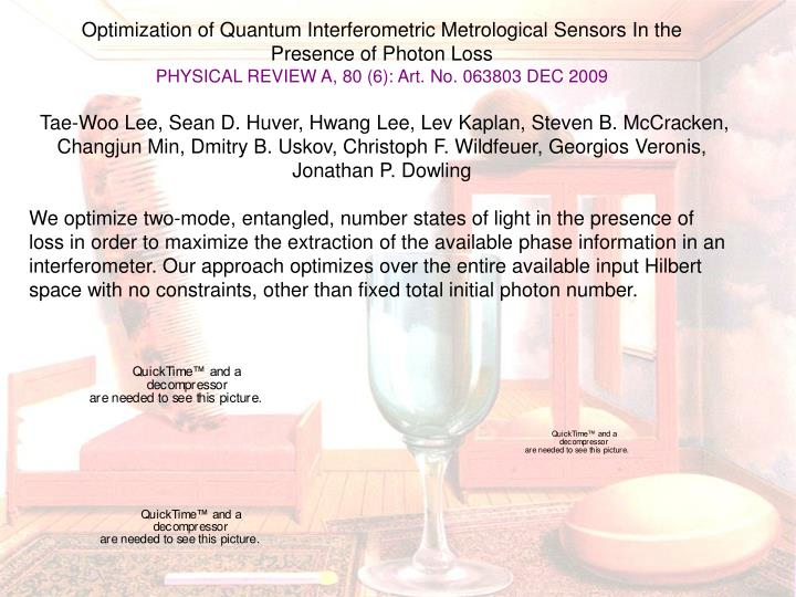 Optimization of Quantum Interferometric Metrological Sensors In the