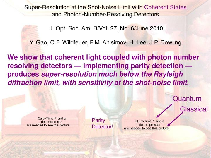 Super-Resolution at the Shot-Noise Limit with