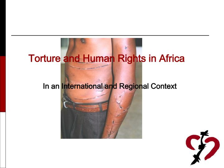 torture and human rights in africa n.