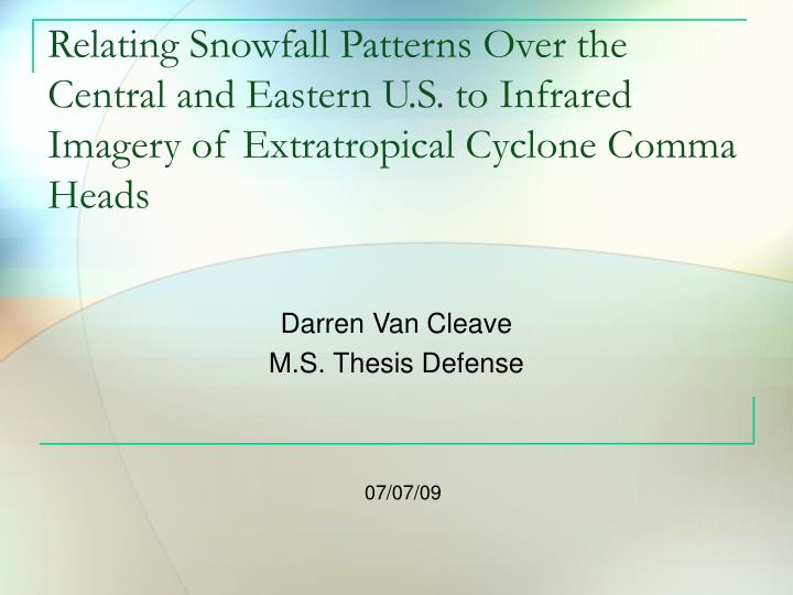 Relating Snowfall Patterns Over the Central and Eastern U.S. to Infrared Imagery of Extratropical Cy...