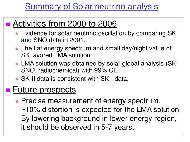Summary of Solar neutrino analysis