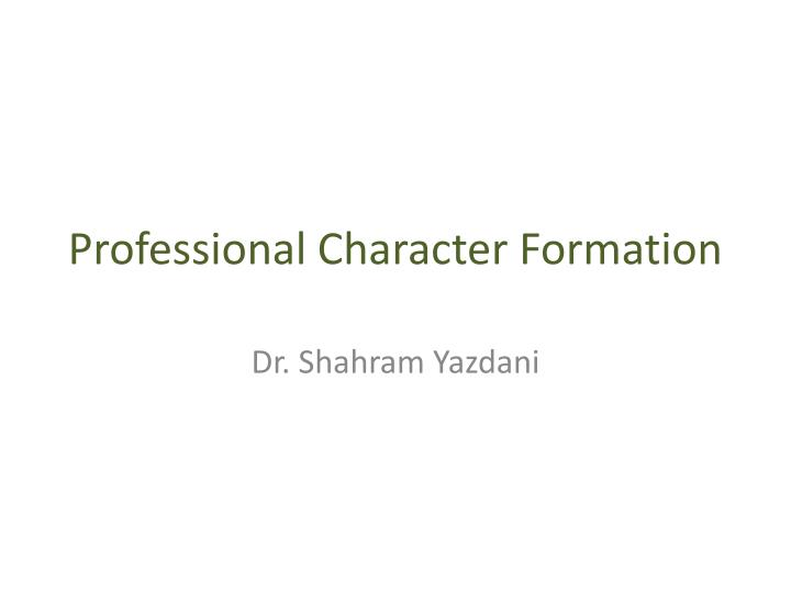 character formation Character counts is a program of the joseph and edna josephson institute of ethics the josephson institute is a 501(c)3 nonprofit organization that works towards improving the ethical quality of society by changing personal and organizational decision making and behavior.