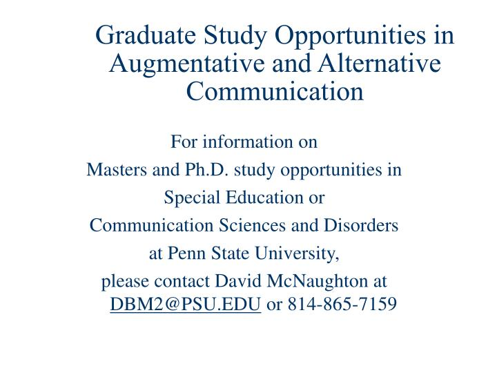 Graduate Study Opportunities in Augmentative and Alternative Communication