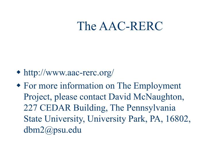 The AAC-RERC