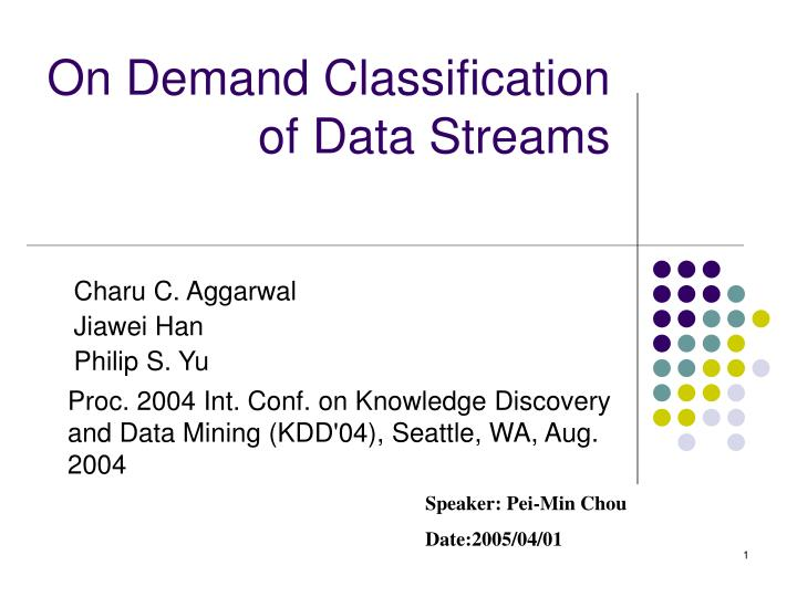 on demand classification of data streams n.
