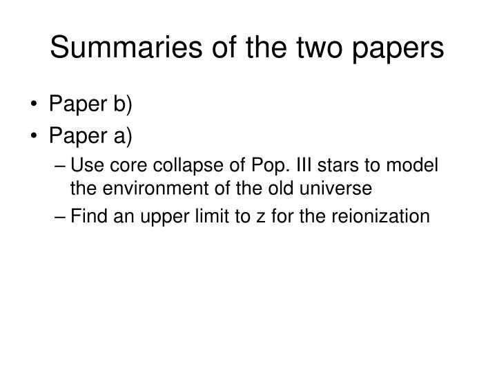 Summaries of the two papers