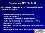 regulaci n apd 5 cnr