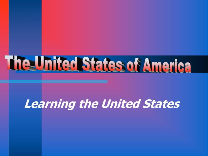 learning the united states n.