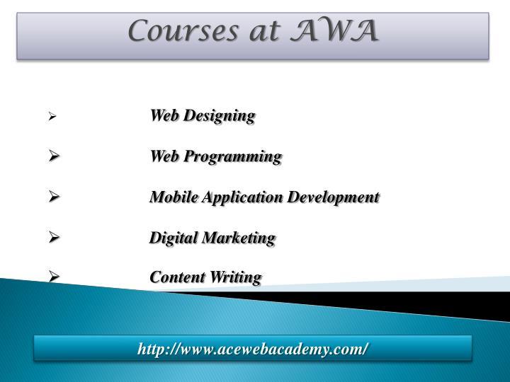 Courses at awa