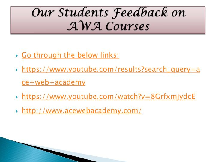 Our Students Feedback on AWA Courses