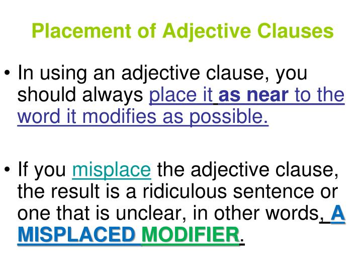 Placement of Adjective Clauses