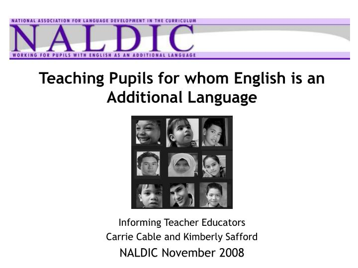 teaching pupils for whom english is an additional language