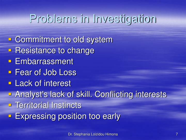 Problems in Investigation