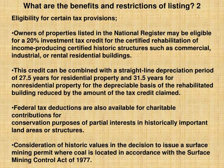 What are the benefits and restrictions of listing? 2