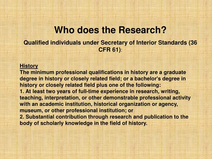 Who does the Research?