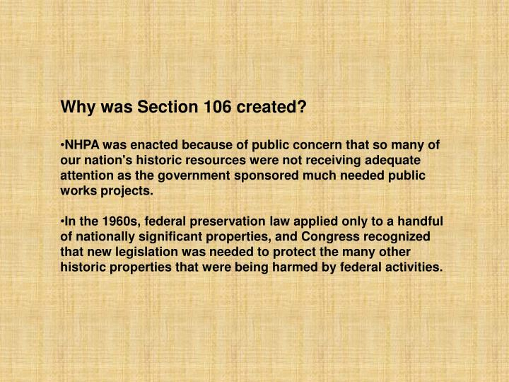 Why was Section 106 created?