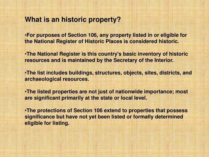 What is an historic property?