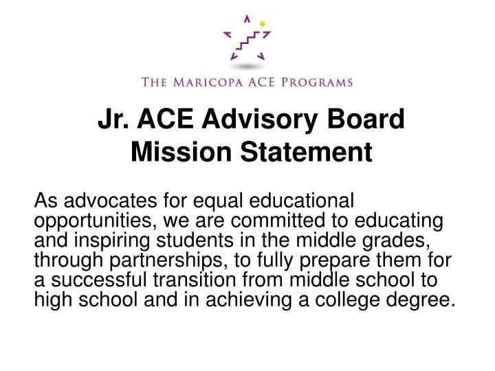 jr ace advisory board mission statement n.
