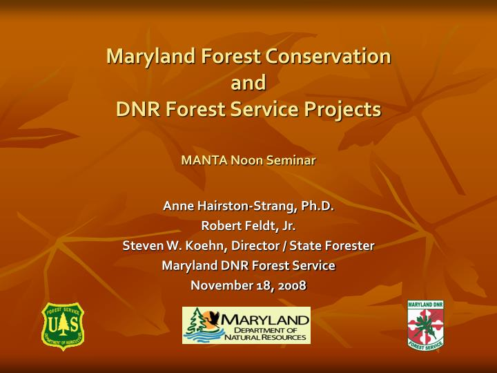 maryland forest conservation and dnr forest service projects manta noon seminar n.