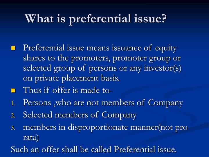 what is preferential issue n.