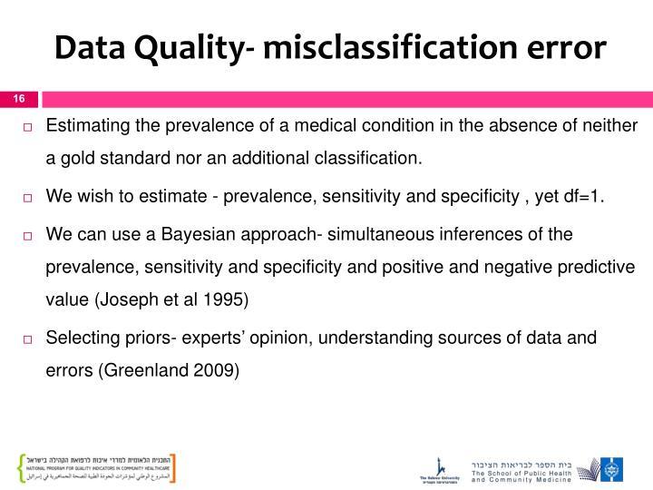 Data Quality- misclassification error