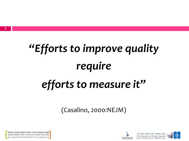 """""""Efforts to improve quality require"""