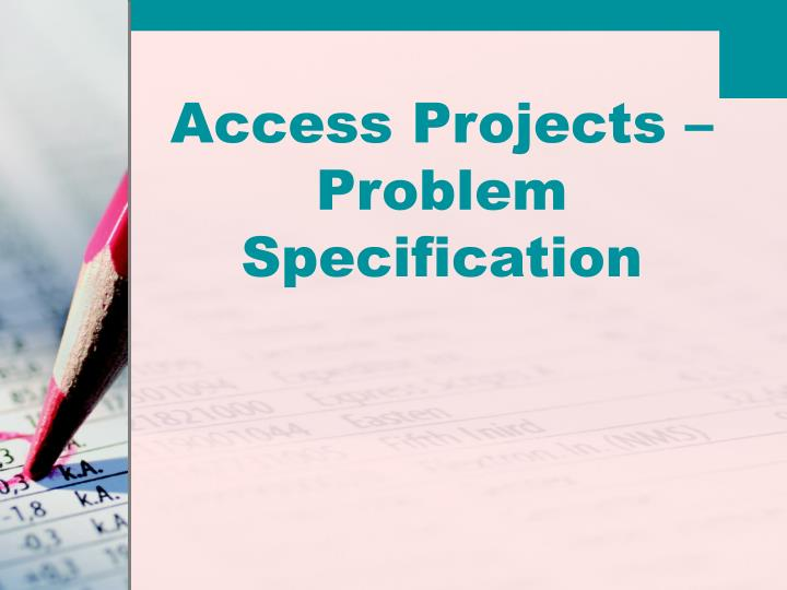 access projects problem specification n.