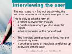 interviewing the user