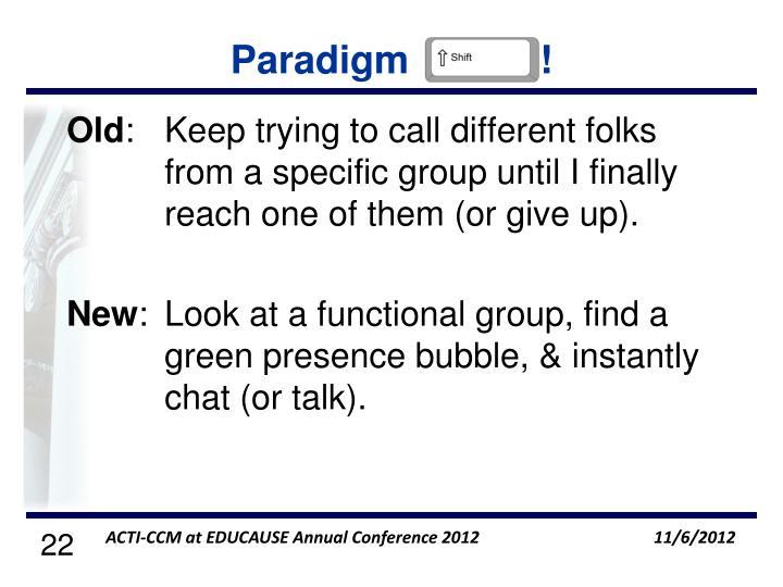 Paradigm            !