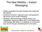 the new mobility instant messaging1