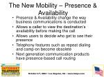 the new mobility presence availability