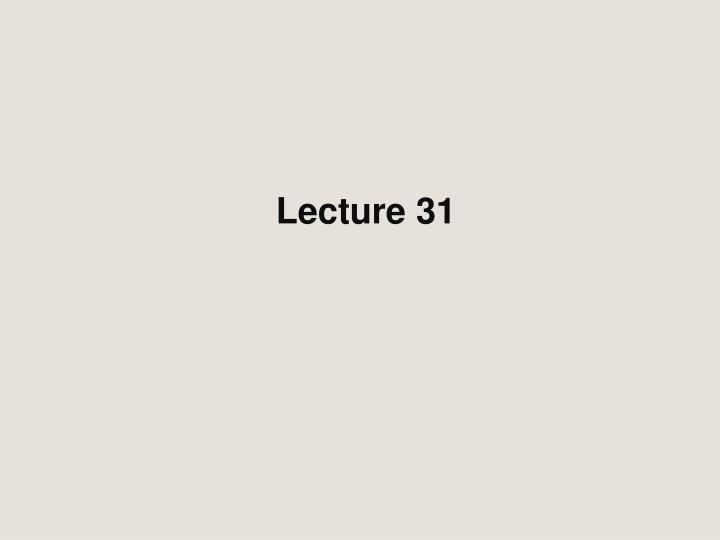 lecture 31 n.