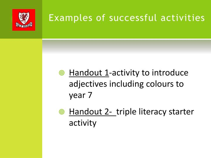 Examples of successful activities
