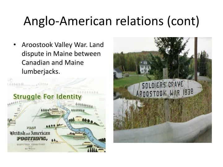 Anglo-American relations (cont)