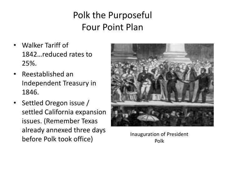 Polk the Purposeful