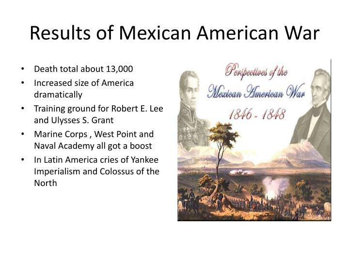 Results of Mexican American War