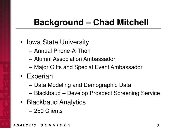Background chad mitchell