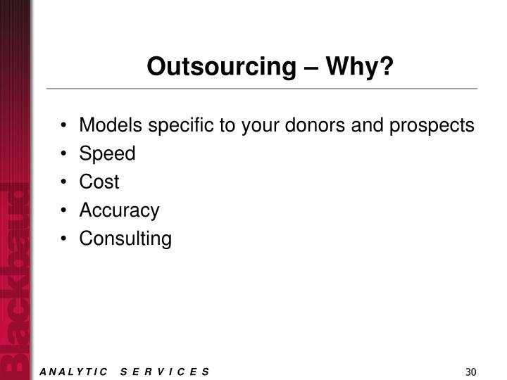 Outsourcing – Why?