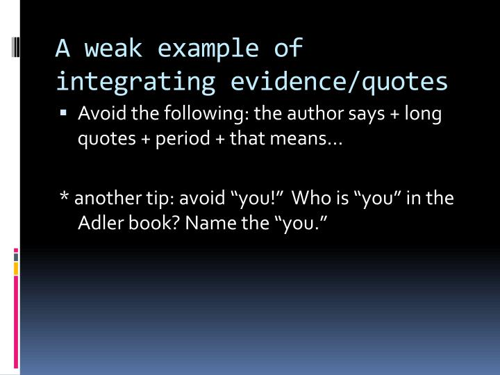 A weak example of integrating evidence/quotes