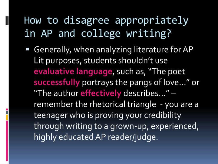 How to disagree appropriately in AP and college writing?