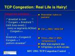 tcp congestion real life is hairy